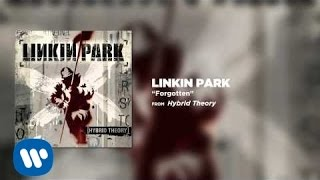 getlinkyoutube.com-Forgotten - Linkin Park (Hybrid Theory)