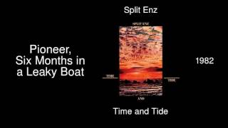 Split Enz - Pioneer, Six Months in a Leaky Boat - Time and Tide [1982]