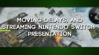 getlinkyoutube.com-GaLm Update -  Moving Delays, and streaming Nintendo Switch Presentation (January 12)