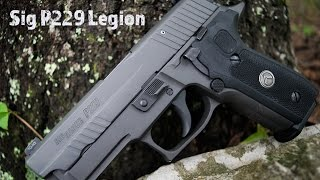 getlinkyoutube.com-Sig P229 Legion...The Ultimate Sig Sauer?