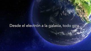 Desde el electrón a la galaxia todo gira...