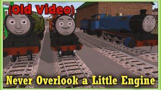 getlinkyoutube.com-Never Overlook a Little Engine (Trainz Remake)