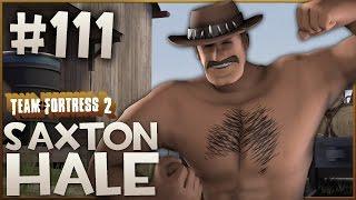 getlinkyoutube.com-Team Fortress 2 Gameplay | Saxton Hale | Part 111