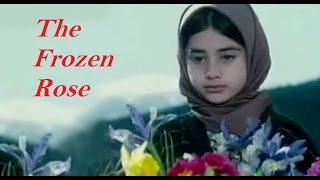 The Frozen Rose (short Iranian film) in Urdu