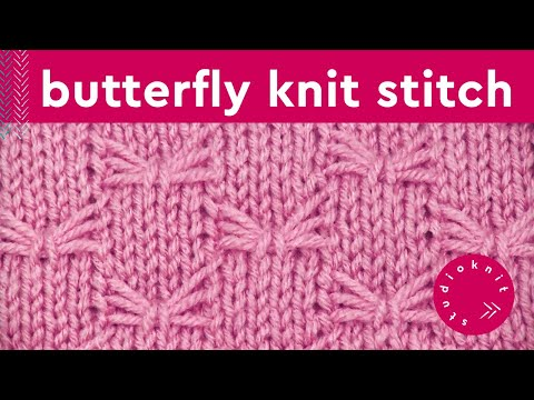 How to Knit the BUTTERFLY Stitch