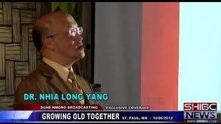 getlinkyoutube.com-Suab Hmong News:  Exclusive Coverage on Dr. Nhia Long Yang Keynote Speaker on 'GROWING OLD TOGETHER'