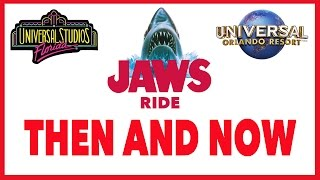 The JAWS Ride - Then & Now - Universal Studios Florida