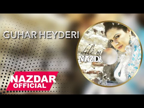 Nazdar - Guhar Heyderi | نازدار - گوھار حەیدەری