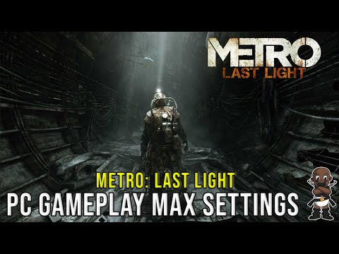 Metro Last Light: PC Max Settings 1080P - i7-3770K - GTX 670