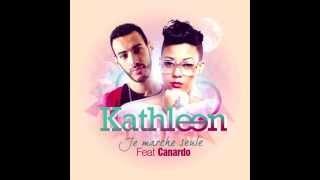 Kathleen - Je Marche Seule (ft. Canardo)
