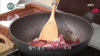 최고의 요리비결 플러스 - 신효섭의 추천 레시피' 돼지두루치기_#001
