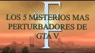 getlinkyoutube.com-Los 5 misterios mas perturbadores de GTA V