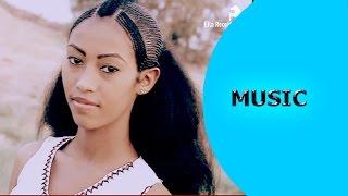 getlinkyoutube.com-New Eritrean Music 2016 - Kibrom H/mariam (kobra) feat Zersenay weldu - Gal Hagereseb | ጓል ሃገረሰብ |