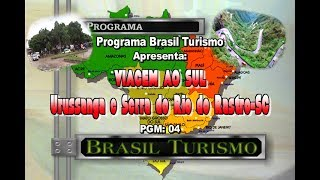 Brasil Turismo-Urussanga e Serra do Rio do Rastro.SC 2020
