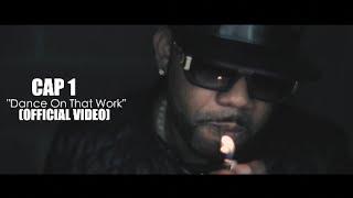 Cap 1 - Dance On That Work