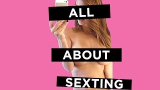 getlinkyoutube.com-Everything You Need To Know About Sexting