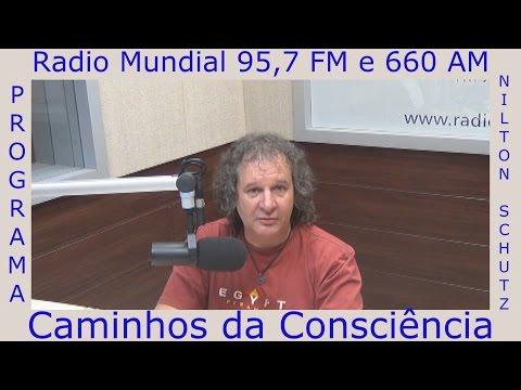 Nilton Schutz - Programa Caminhos da Consciência em 10/01/2015