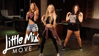 getlinkyoutube.com-Little Mix - Move (Dance Tutorial)