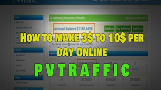 getlinkyoutube.com-How to Make Money 3$ to 10$ Daily Online | PVTRAFFIC