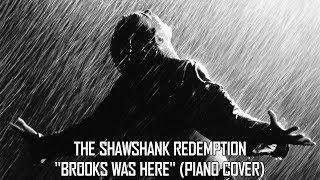 Brooks Was Here - Shawshank Redempton - Thomas Newman Piano Cover