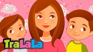getlinkyoutube.com-Mama - Cântece pentru copii | TraLaLa