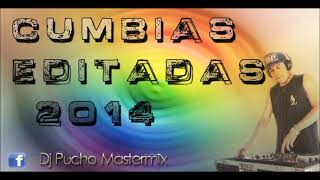getlinkyoutube.com-CUMBIAS EDITADAS MIX PARTE 3 - DJ PUCHO MASTERMIX - Kumbias con wepa