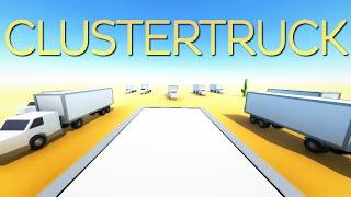 getlinkyoutube.com-CLUSTERTRUCK - PURE TRUCKING CHAOS! (Alpha Gameplay)
