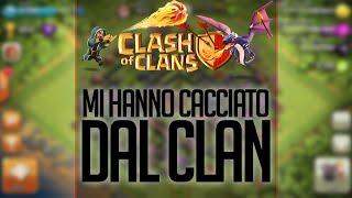 getlinkyoutube.com-MI HANNO CACCIATO DAL CLAN :( - Clash of Clans