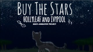 ☆Buy the Stars | Hollyleaf & Ivypool | Warriors MAP☆