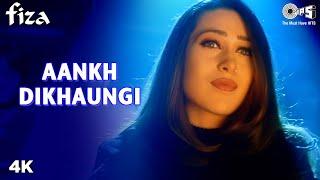 Ankh Milaoongi- Fiza - Karishma Kapoor & Hrithik Roshan - Full Song