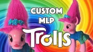 getlinkyoutube.com-Custom POPPY TROLLS MOVIE Pony DreamWorks My Little Pony Tutorial