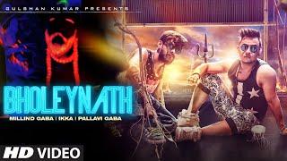 getlinkyoutube.com-Bholeynath Millind Gaba, Ikka, Pallavi Gaba Full Video Song   Latest Hindi Song 2016