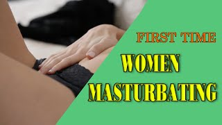 getlinkyoutube.com-Women First Time Masturbating