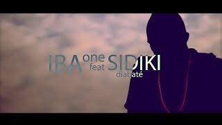 IBA ONE feat SIDIKI DIABATE KO TA NA YAN by 8.8 PROD