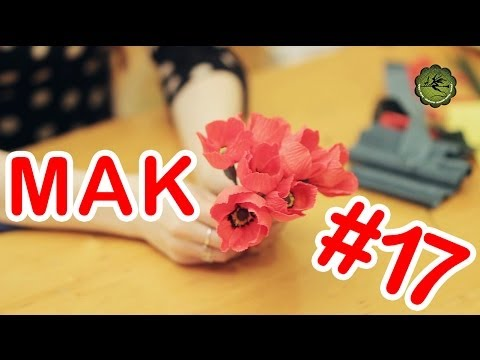 Kwiatki z bibuły #17 - mak