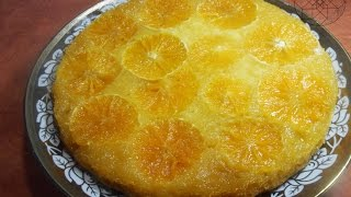 tarte d'orange inversée /طورطة المقلوبة بالبرتقال