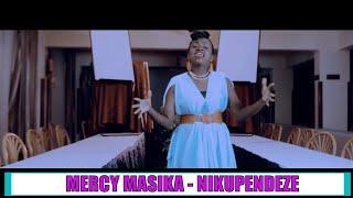 getlinkyoutube.com-MERCY MASIKA - NIKUPENDEZE (OFFICIAL VIDEO)
