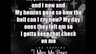 getlinkyoutube.com-I Miss My Dawg Lyrics- The Yunginz