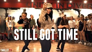 ZAYN - Still Got Time -Dana Alexa Choreography | #TMillyProductions