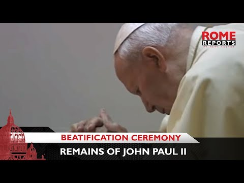 Remains of John Paul II  to be transferred for Beatification Ceremony