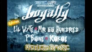getlinkyoutube.com-Loyalty [Feat. Lil Wyte, Mr.66 Hundred, P-Bone & Kokoe] Produced by WREC [Preview]