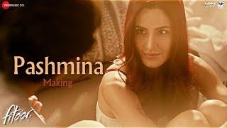 getlinkyoutube.com-Pashmina - Making | Fitoor | Aditya Roy Kapur, Katrina Kaif | Amit Trivedi