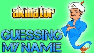 getlinkyoutube.com-Akinator | GUESSING MY NAME