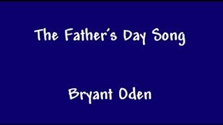getlinkyoutube.com-The Father's Day Song. A funny song for Dads.