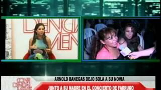 getlinkyoutube.com-ARNOLD BANEGAS DEJO SOLA A SU NOVIA JUNTO A SU MADRE EN EL CONCIERTO DE FARRUKO