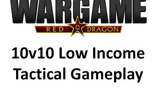 getlinkyoutube.com-Wargame Red Dragon - 10v10 Low Income Tactical Gameplay
