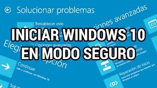 getlinkyoutube.com-Iniciar Windows 10 en Modo Seguro de 3 formas distintas www.informaticovitoria.com