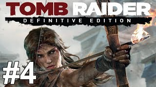 getlinkyoutube.com-Tomb Raider Definitive Edition Gameplay Walkthrough Part 4 No Commentary