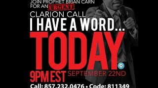 getlinkyoutube.com-Prophet Brian Carn - Clarion Call September 22, 2015 (AUDIO ONLY)