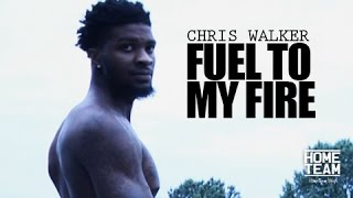 Chris Walker: Fuel To My Fire -